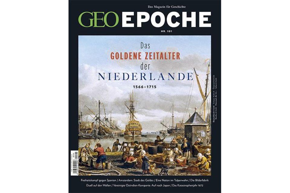 GEO EPOCHE Nr. 101/2020: GEO EPOCHE Nr. 101/2020 - Das goldene Zeitalter der Niederlande