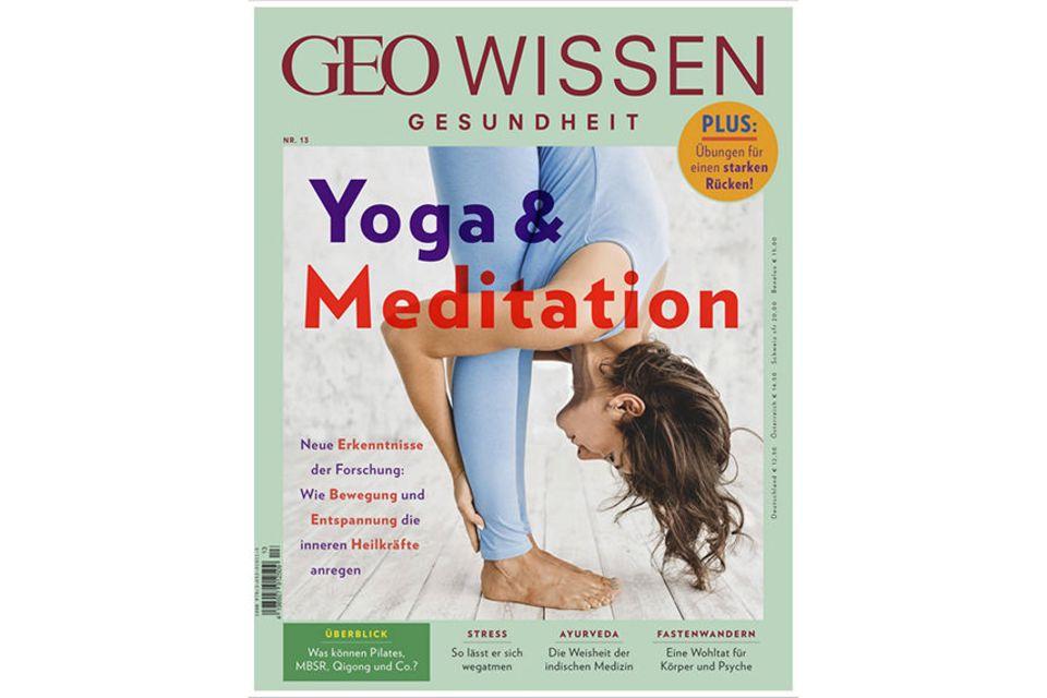 GEO WISSEN Gesundheit Nr. 13/2020: GEO WISSEN Gesundheit Nr. 13/2020 - Yoga & Meditation