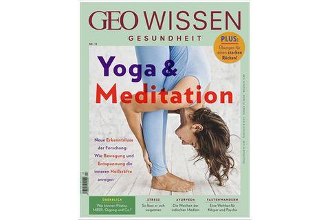 GEO WISSEN Gesundheit Nr. 13/2020: Yoga & Meditation