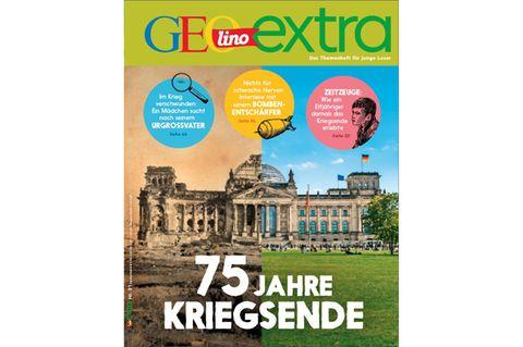 GEOlino Extra Nr. 81: 75 Jahre Kriegsende