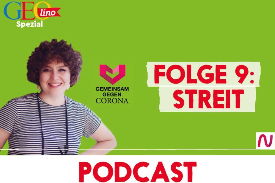 GEOlino-Podcast Folge 9: Gemeinsam gegen Corona: Streit
