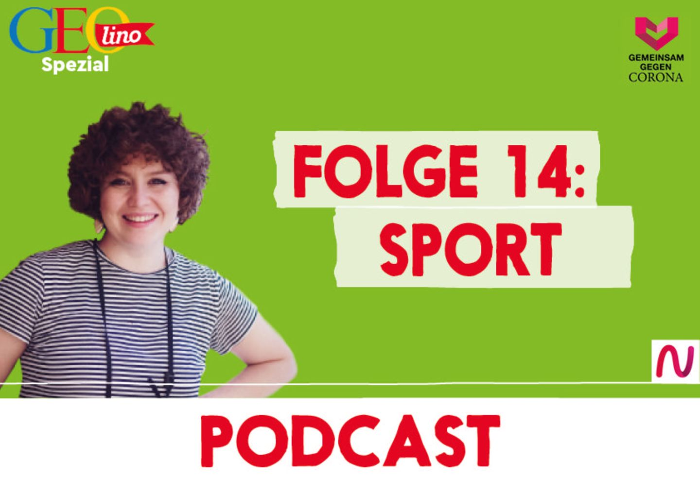 GEOlino-Podcast Folge 14: Gemeinsam gegen Corona: Sport