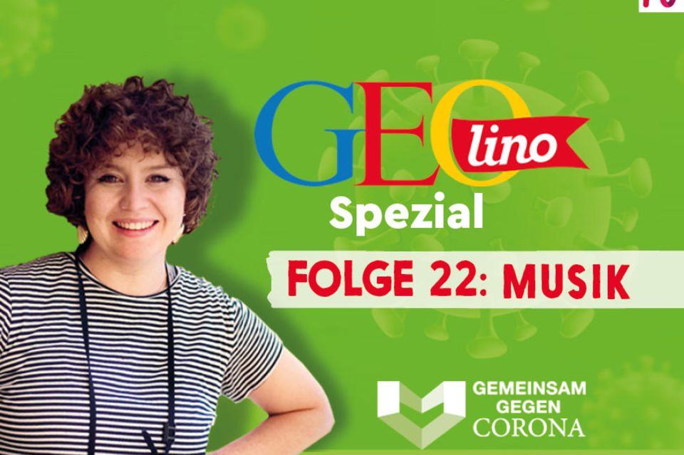 GEOlino-Podcast Folge 22: Gemeinsam gegen Corona: Musik
