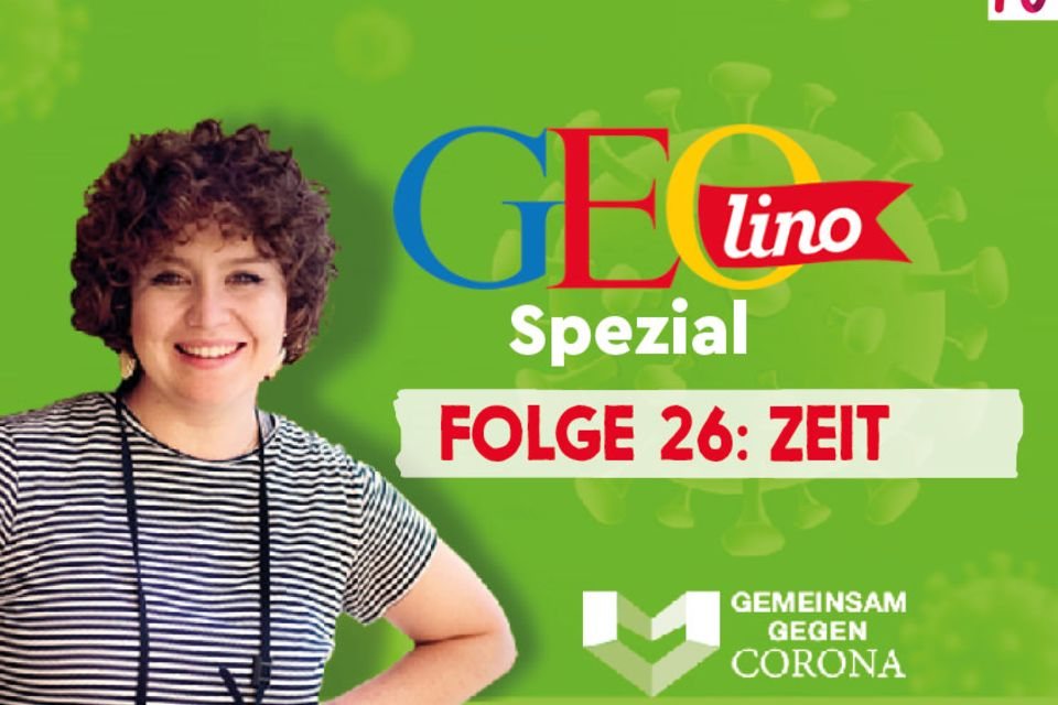 GEOlino-Podcast Folge 26: Gemeinsam gegen Corona: Zeit