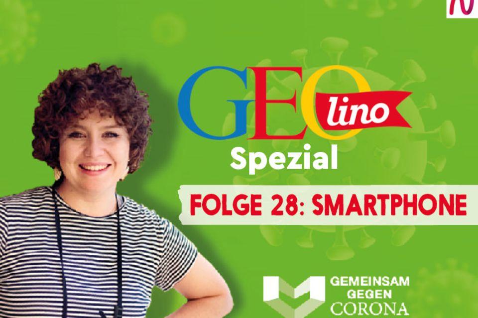 GEOlino-Podcast Folge 28: Gemeinsam gegen Corona: Smartphones