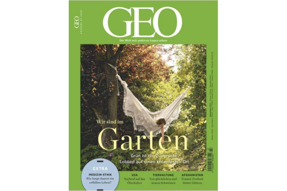 GEO Nr. 07/2020: GEO Nr. 07/2020 - Wir sind im Garten