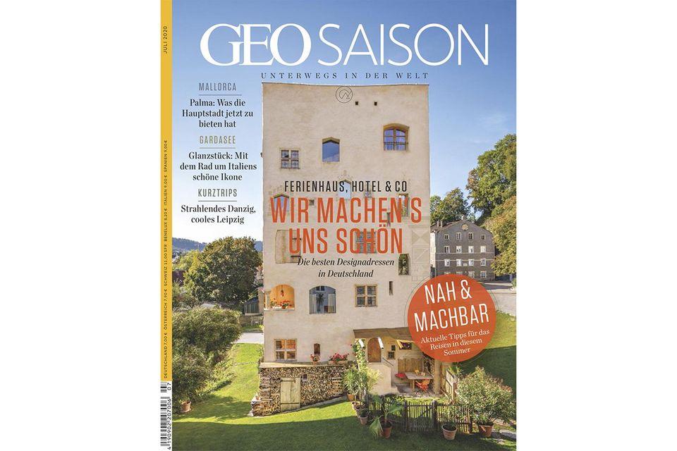 GEO SAISON Nr. 07/2020: GEO SAISON Nr. 07/2020 - Wir machen's uns schön