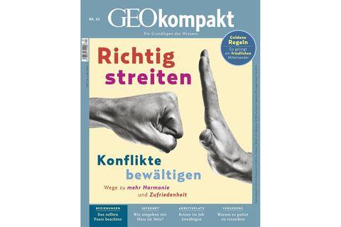 GEO Kompakt Nr. 63: Richtig streiten, Konflikte bewältigen