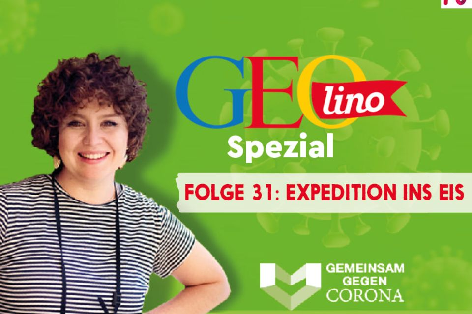 GEOlino-Podcast Folge 31: Gemeinsam gegen Corona: Expedition ins Eis