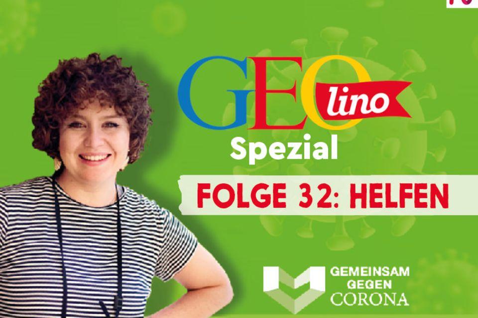 GEOlino-Podcast Folge 32: Gemeinsam gegen Corona: Helfen