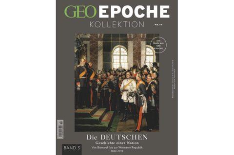 GEO EPOCHE KOLLEKTION Nr. 19: Die Deutschen - Band 3