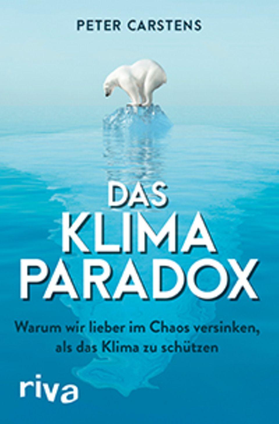 """Cover """"Das Klimaparadox"""" von Peter Carstens"""