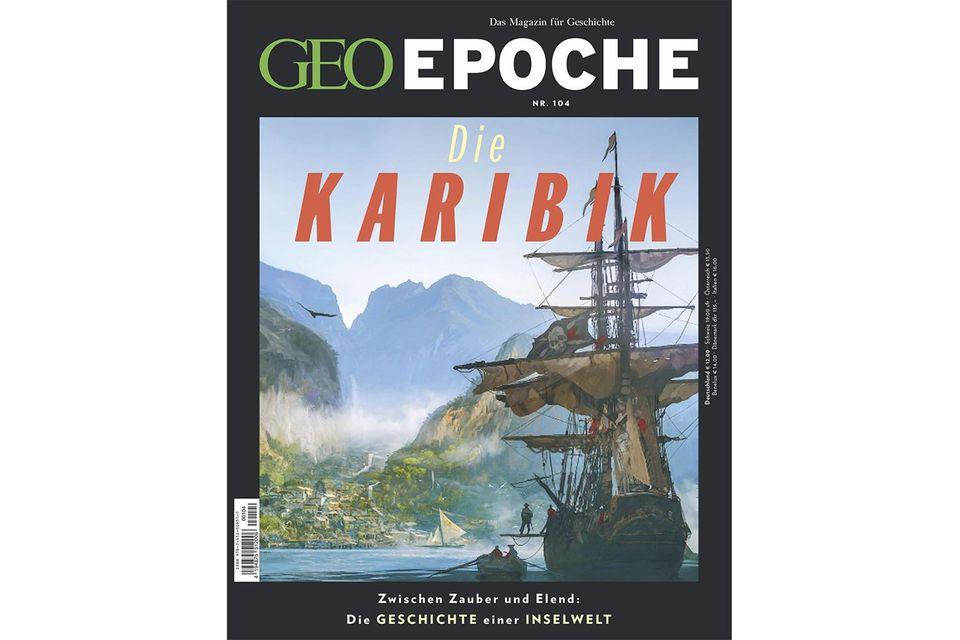 GEO EPOCHE 104/2020: GEO EPOCHE 104/2020 - Die Karibik
