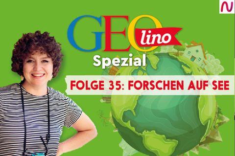 GEOlino Spezial - der Wissenspodcast: Folge 35: Forschen auf See