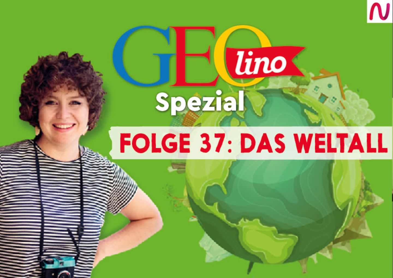 GEOlino Spezial - der Wissenspodcast: Folge 37: Weltall