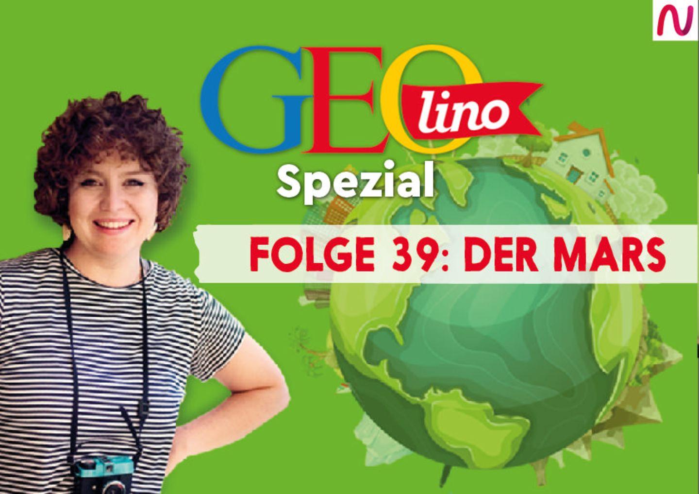 GEOlino Spezial - der Wissenspodcast: Folge 39: Der Mars