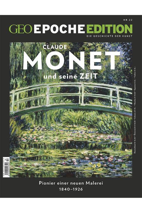 GEO Epoche Edition Nr. 22: Claude Monet und seine Zeit