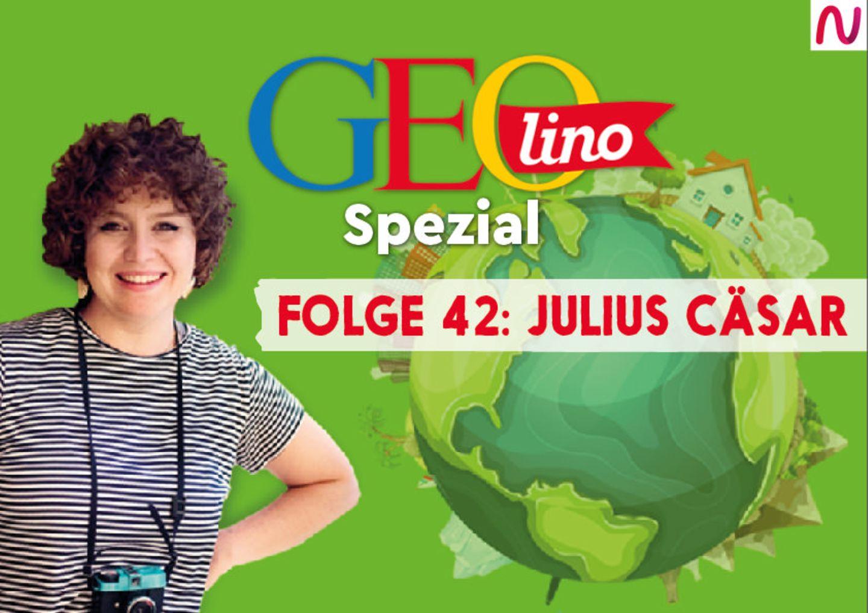 GEOlino Spezial - der Wissenspodcast: Folge 42: Julius Caesar