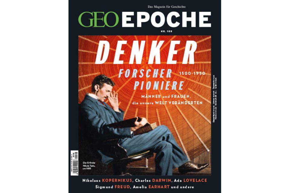 GEO Epoche Nr. 105: GEO Epoche Nr. 105 - Denker, Forscher, Pioniere 1500-1950