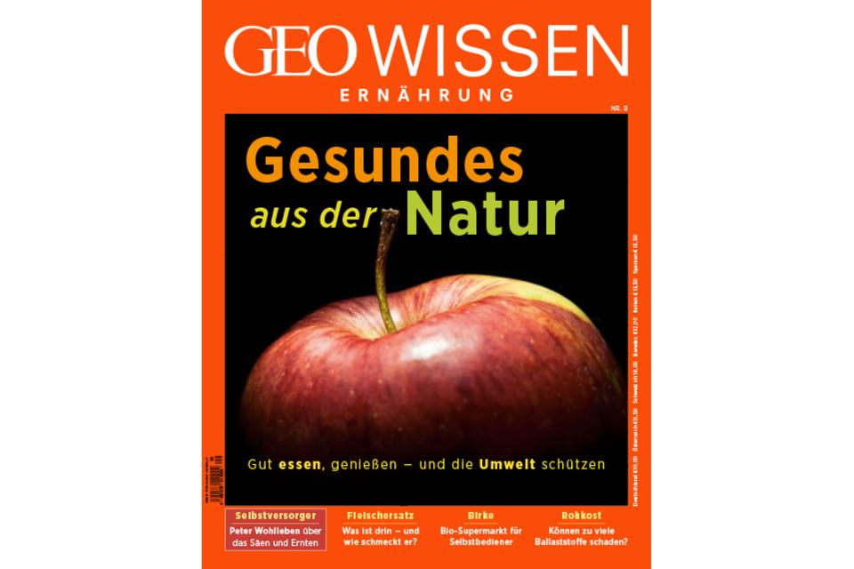 GEO Wissen Ernährung Nr. 9: Gesundes aus der Natur