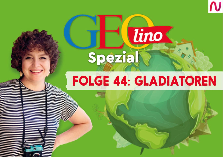 GEOlino Spezial - der Wissenspodcast: Folge 44: Gladiatoren