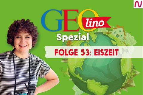 GEOlino Spezial - der Wissenspodcast: Folge 53: Eiszeit