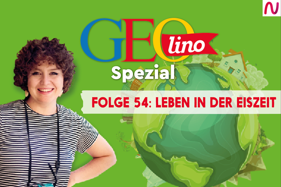 GEOlino Spezial - der Wissenspodcast: Folge 54: Leben in der Eiszeit