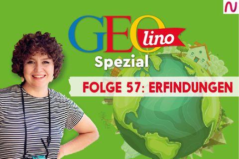 GEOlino Spezial - der Wissenspodcast: Folge 57: Erfindungen