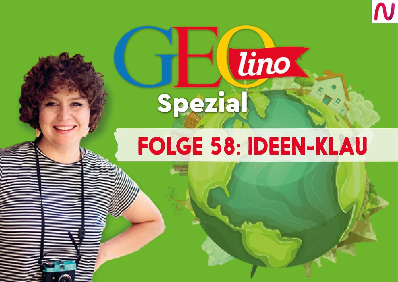GEOlino Spezial - der Wissenspodcast: Folge 58: Ideen-Klau