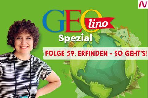 GEOlino Podcast Folge 59: So geht erfinden