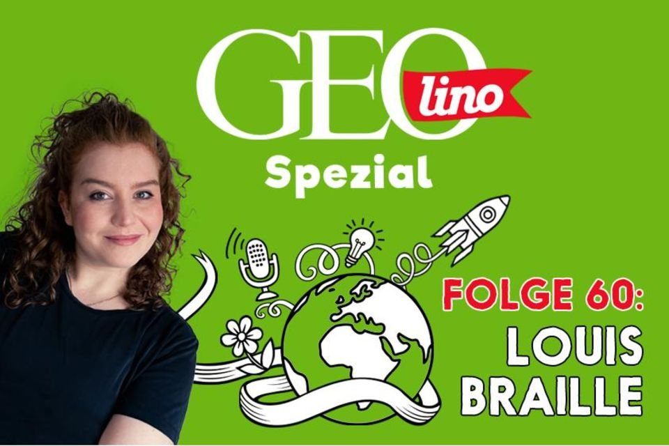 GEOlino Podcast Folge 60: Louis Braille