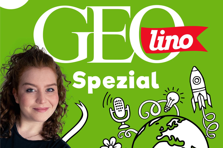 Jetzt anhören!: GEOlino Spezial - der Wissenspodcast