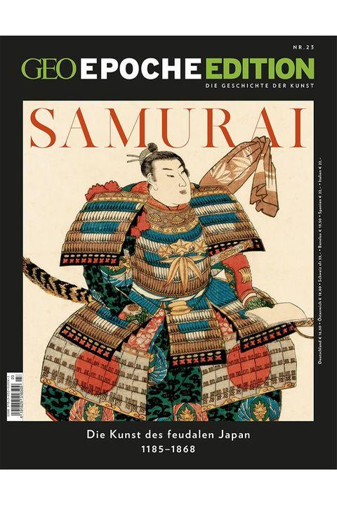 GEO EPOCHE EDITION I Samurai  - Die Kunst des feudalen Japan 1185-1868