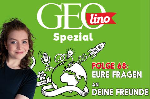 In Folge 68 unseres GEOlino-Podcasts stellt ihr die Fragen! Und zwar an die Band »Deine Freunde«