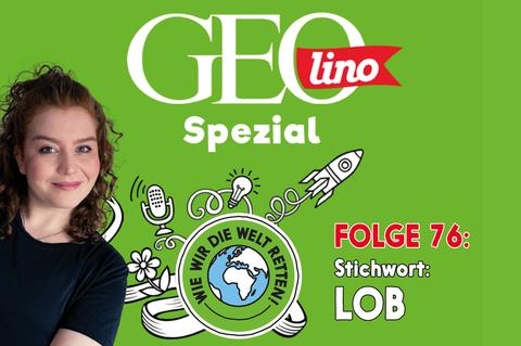 In Folge 76 unseres GEOlino-Podcasts hört ihr, wie Bengisu durch Loben ihre Schule mit gerettet hat