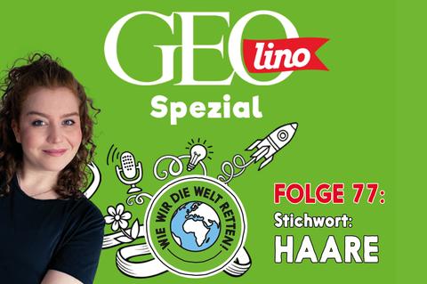 In Folge 77 unseres GEOlino-Podcasts hört ihr, wie Emilia mit einer Haarspende Gutes tut