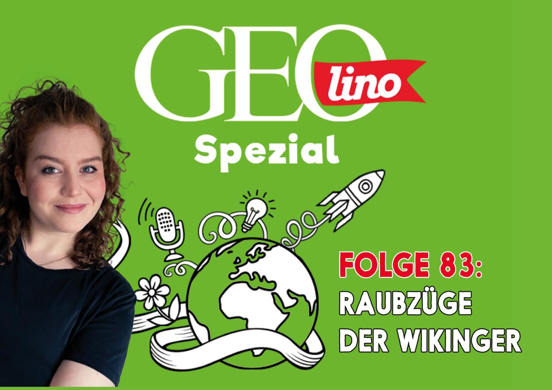In Folge 83 unseres GEOlino-Podcasts geht es um die Wikinger!