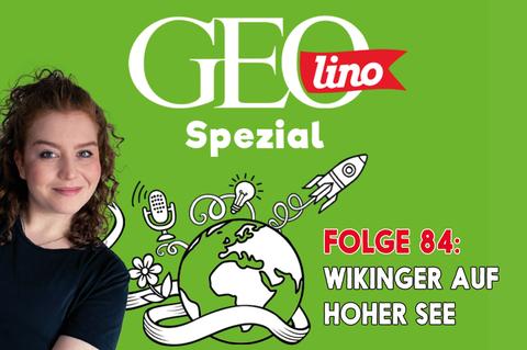 In Folge 84 unseres GEOlino-Podcasts geht es um Wikinger auf hoher See